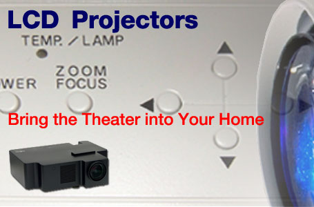LCD Projectors-Bring the Theater into Your Home