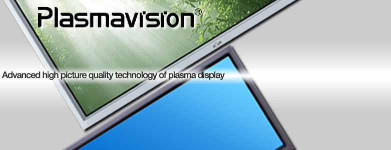 PLASMAVISION-Advanced high picture quality technology of plasma display