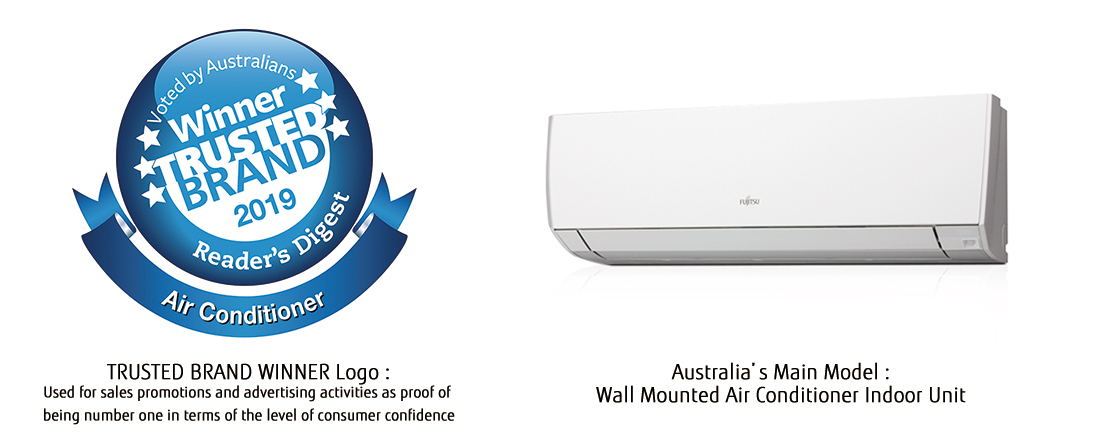 TRUSTED BRAND WINNER Logo: Used for sales promotions and advertising activities as proof of being number one in terms of the level of consumer confidence, Australia's Main Model: Wall Mounted Air Conditioner Indoor Unit