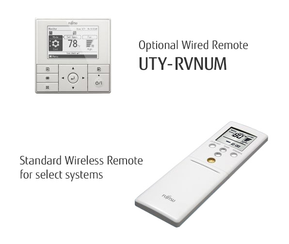 Optional Wired Remote UTY-RVNUM and Standard Wireless Remote for select systems